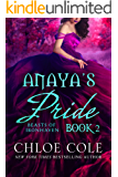 Anaya's Pride: Book Two (A Reverse Harem Love Story) (Beasts of Ironhaven 2)