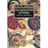 Celtic Design: Illuminated Letters