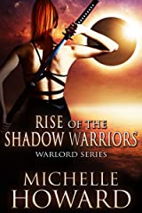 Rise of the Shadow Warriors (Warlord Series Book 4) Kindle Edition