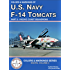 Colors & Markings of U. S. Navy F-14 Tomcats, Part 2:  Pacific Coast Squadrons (Digital Colors & Markings Series Book 3)