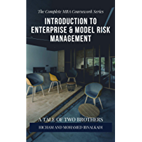 Introduction to Enterprise & Model Risk Management (The Complete MBA CourseWork Series Book 17) (English Edition)
