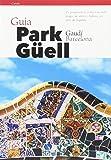 Guía Park Güell (Catalán) (Guies)