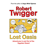 Lost Oasis: In Search Of Paradise (English Edition)