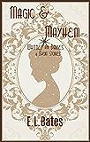 Magic & Mayhem: 4 Whitney & Davies Short Stories