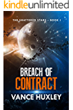 The Shattered Stars: Breach of Contract