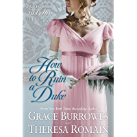 How to Ruin a Duke: A Regency Novella Duet