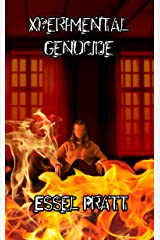 Xperimental Genocide Kindle Edition