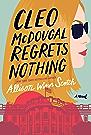 Cleo McDougal Regrets Nothing: A Novel