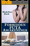 Forbidden Futa Awakenings: A Taboo Futa-on-Female Collection