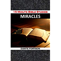 15 Minute Bible Studies: Miracles (15 Minute Bible Studies: Volume 2) (English Edition)