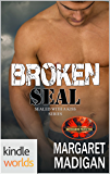 Brotherhood Protectors: Broken Seal (Kindle Worlds Novella) (Sealed With A Kiss Book 5)