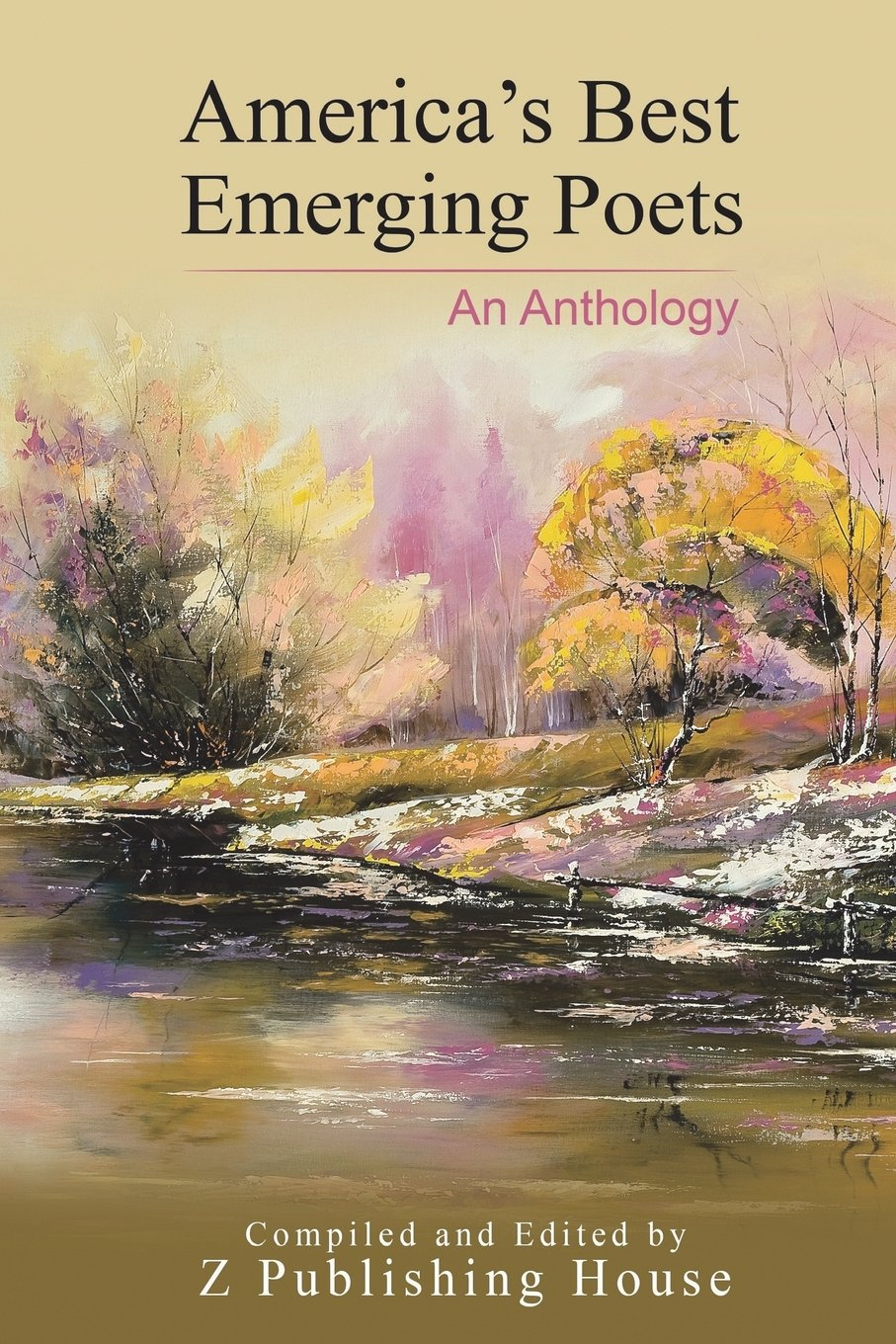 America's Best Emerging Poets: An Anthology PDF