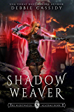 Shadow Weaver (The Nightwatch Academy Book 2) (English Edition)