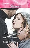 A Diamond in the Snow (Harlequin Romance)
