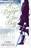 A Bridge of Her Own