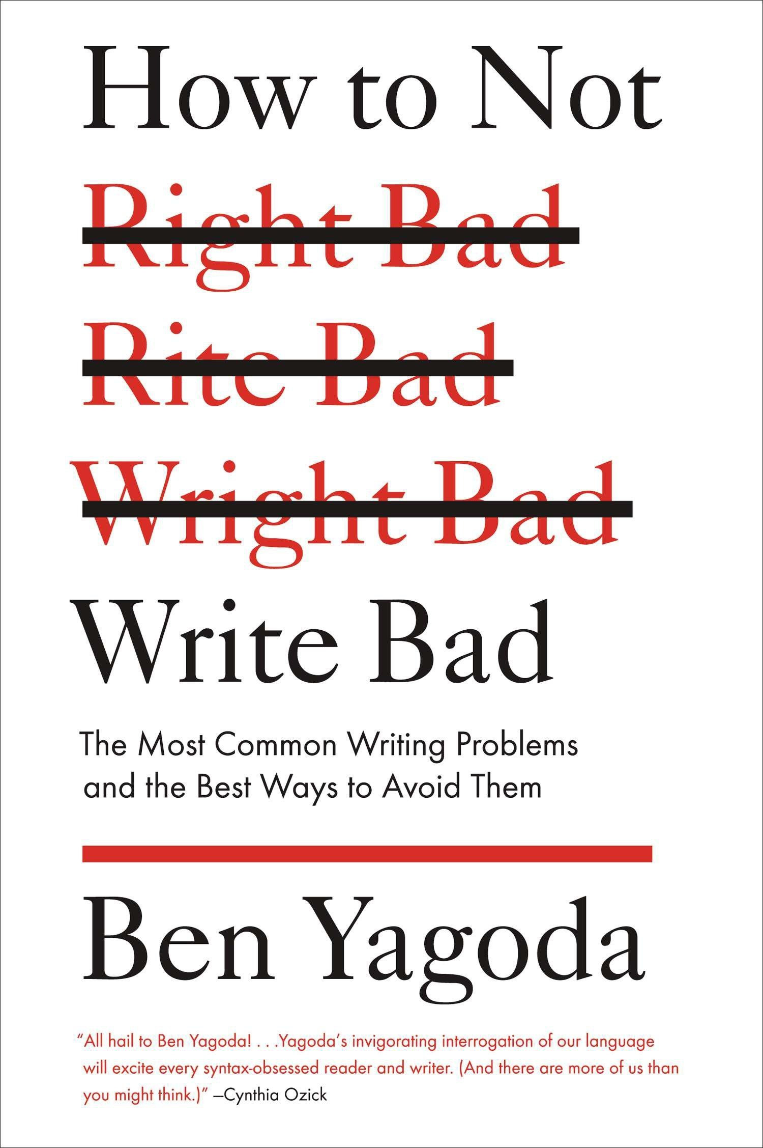 Amazon How To Not Write Bad The Most Common Writing Problems