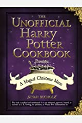 The Unofficial Harry Potter Cookbook Presents: A Magical Christmas Menu (Unofficial Cookbook) Kindle Edition