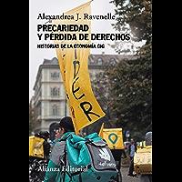 Precariedad y pérdida de derechos: Historias de la economía gig (Alianza Ensayo)