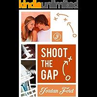 Shoot The Gap (Nelson High Raiders Book 4)