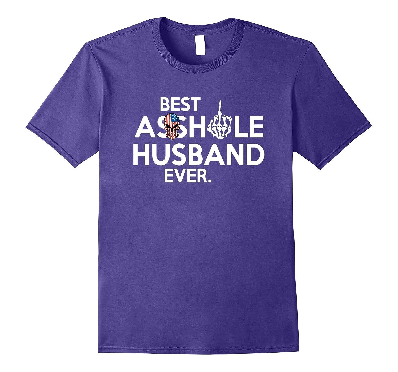 Anti Husband tee: Best Asshole husband Ever T-shirt-BN
