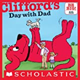 Clifford's Day with Dad (Classic Storybook)