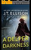 A Deeper Darkness (A Samantha Owens Novel Book 1)