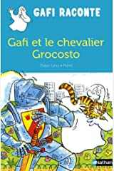 Gafi et le chevalier Grocosto (Gafi raconte) (French Edition) Paperback