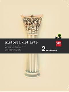 Historia del Arte 2º Bachillerato - 9788490673645: Amazon.es: Palomero Páramo, Jesús: Libros