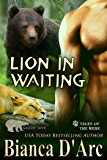 Lion in Waiting: Tales of the Were (Grizzly Cove Book 15)