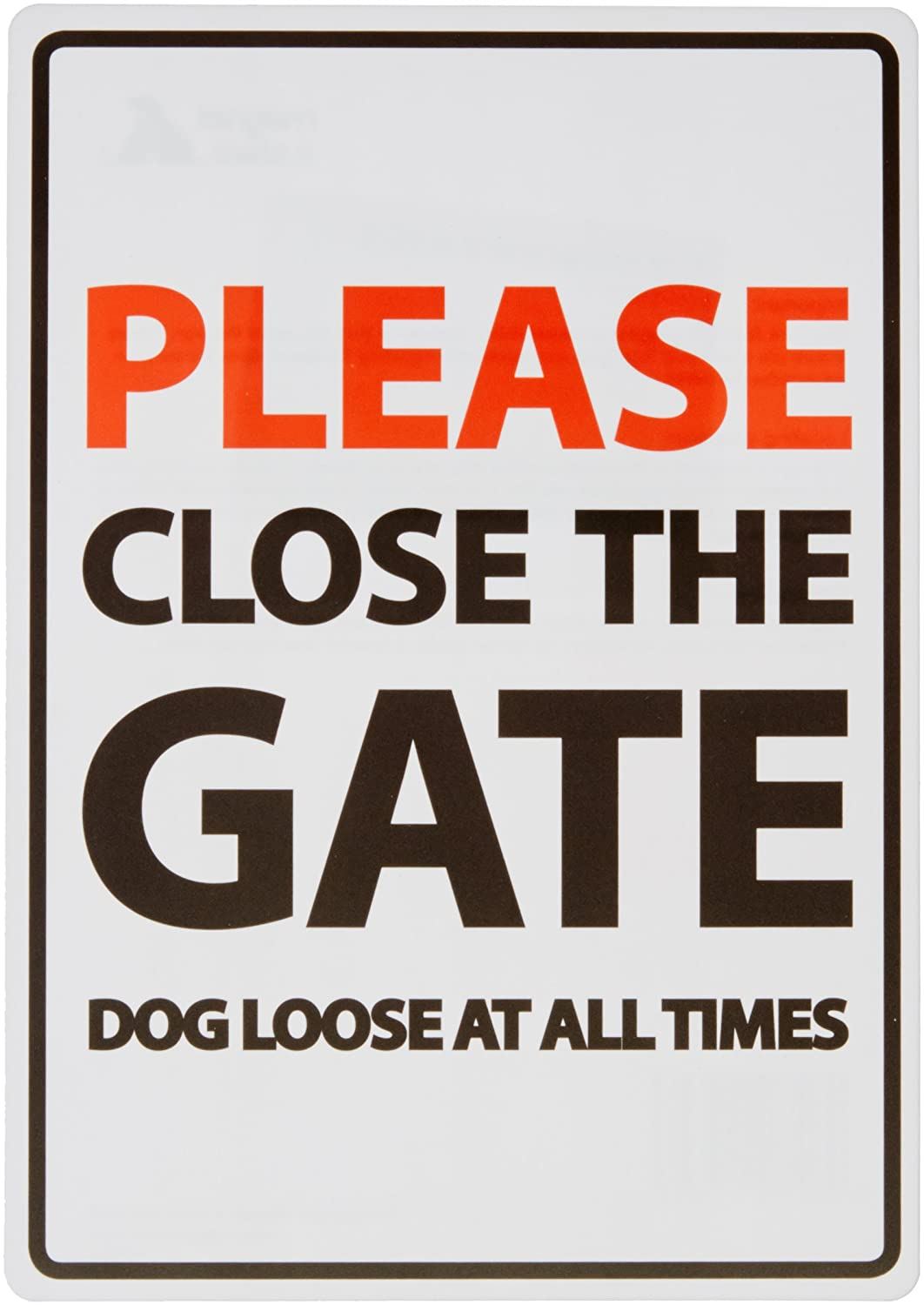 Please Close The Gate Dog Loose At All Times A5 Sign Magnet & Steel Ltd 5029