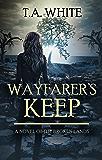 Wayfarer's Keep (The Broken Lands Book 3) (English Edition)