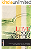 Love Across Borders