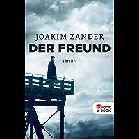 Der Freund (Klara Walldéen 3) (German Edition)