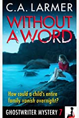 Without a Word (A Ghostwriter Mystery Book 7) Kindle Edition