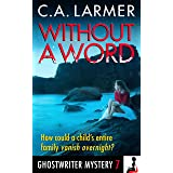 Without a Word (A Ghostwriter Mystery Book 7)
