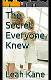 The Secret Everyone Knew