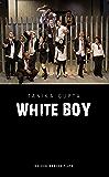 White Boy (Oberon Modern Plays)