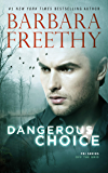 Dangerous Choice (Off The Grid: FBI Series Book 5)
