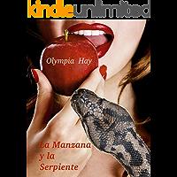 La Manzana y la Serpiente: Relatos eróticos