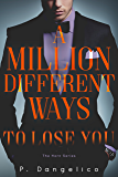 A Million Different Ways To Lose You (The Horn Duet Book 2)