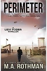 Perimeter (A Levi Yoder Novel Book 1) Kindle Edition