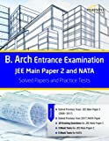 Wiley's B. Arch Entrance Examination JEE Main Paper 2 and NATA Solved Papers and Practice Tests
