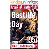 Bastille Day, 1957 (A Nick & Carter Holiday Book 15)