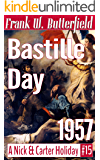 Bastille Day, 1957 (A Nick & Carter Holiday Book 15)