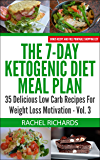 The 7-Day Ketogenic Diet Meal Plan - Volume 3