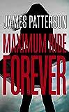 Maximum Ride Forever: (Maximum Ride 9) (Mamimum Ride)