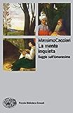 La mente inquieta: Saggio sull'Umanesimo (Piccola biblioteca Einaudi. Nuova serie)