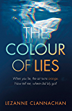 The Colour of Lies: A gripping and unforgettable psychological thriller