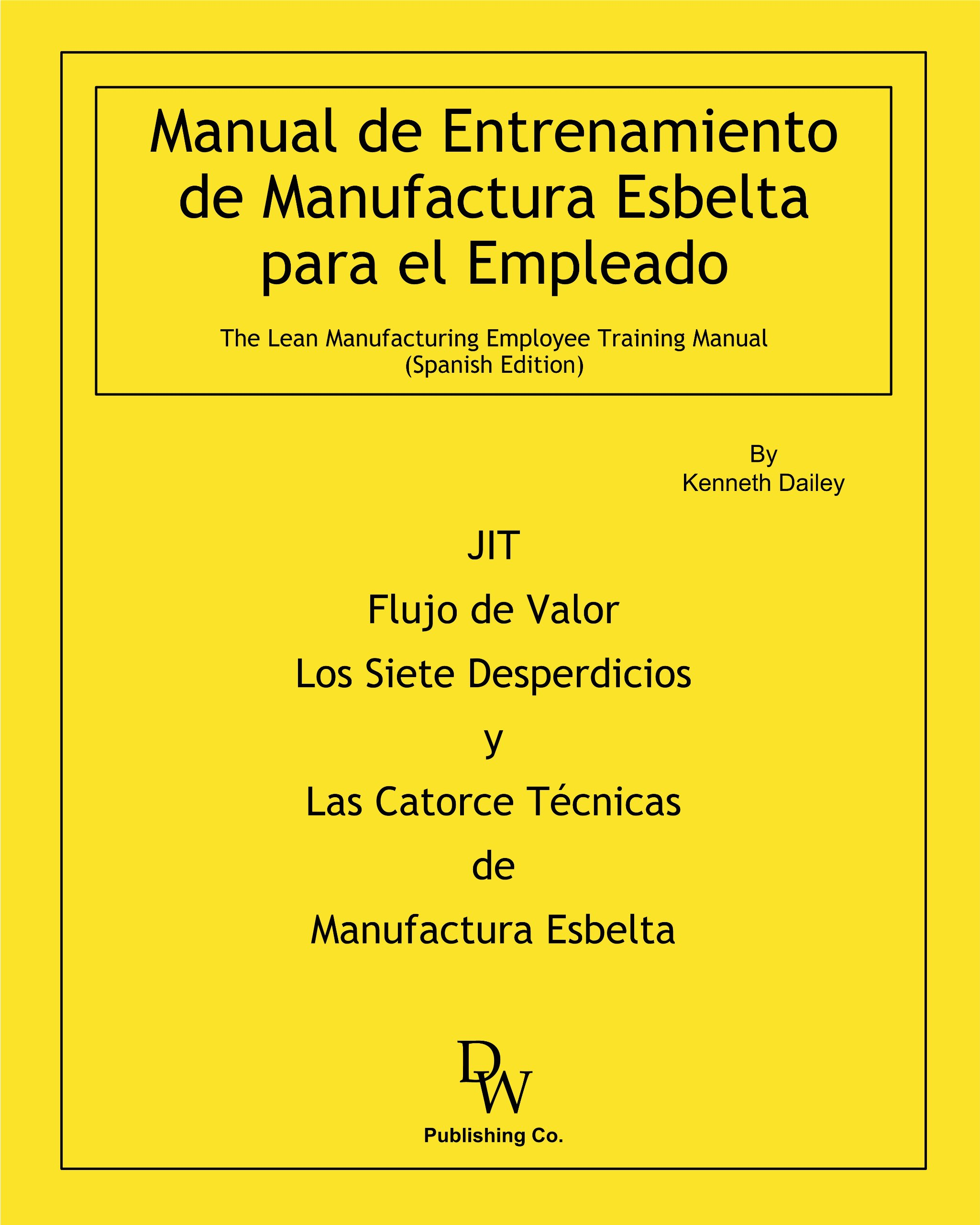 Download Manual de Entrenamiento de Manufactura Esbelta para el Empleado PDF