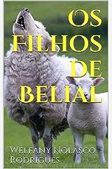Os Filhos de Belial (Portuguese Edition) Kindle Edition